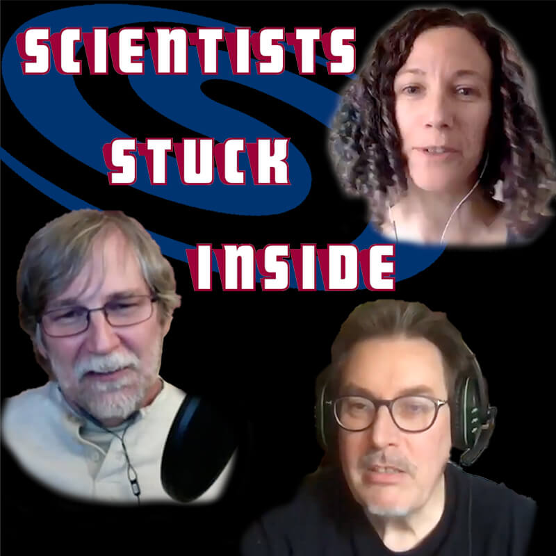 Scientists Stuck Inside  Curiosity in the Time of COVIDPosted in For Your ConsiderationThoughts